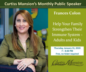Frances Colon, Help Your Family Strengthen Their Immune System -Adults and Kids