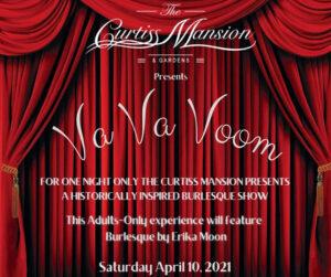 Va Va Voom at the Curtiss Mansion – Saturday, April 10th